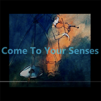 Come to your senses single cover
